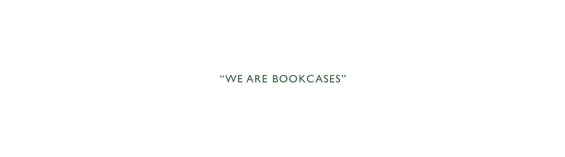 we-are-bookcases