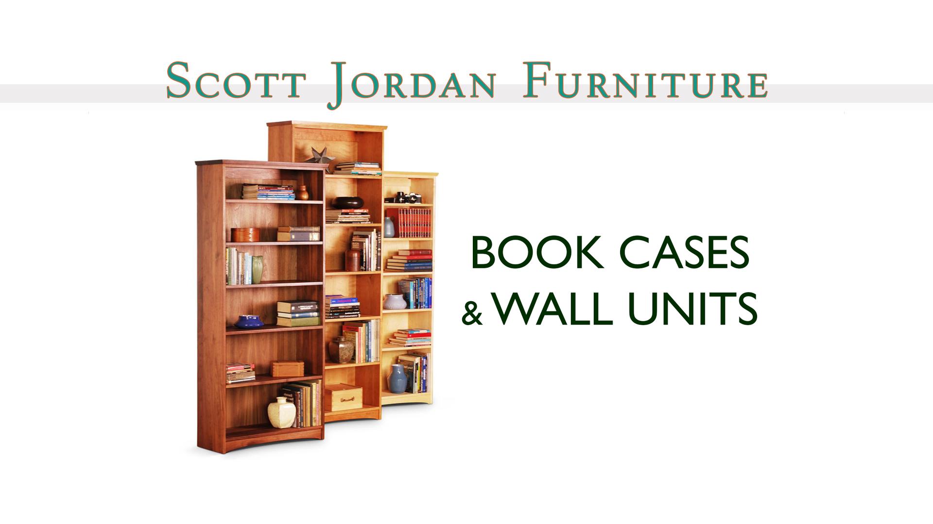 Scott Jordan Book Cases Wall Units