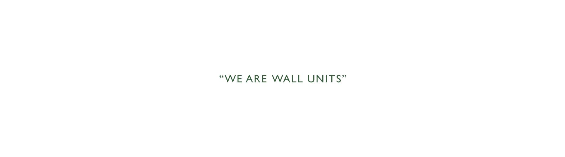 we-are-wall-units